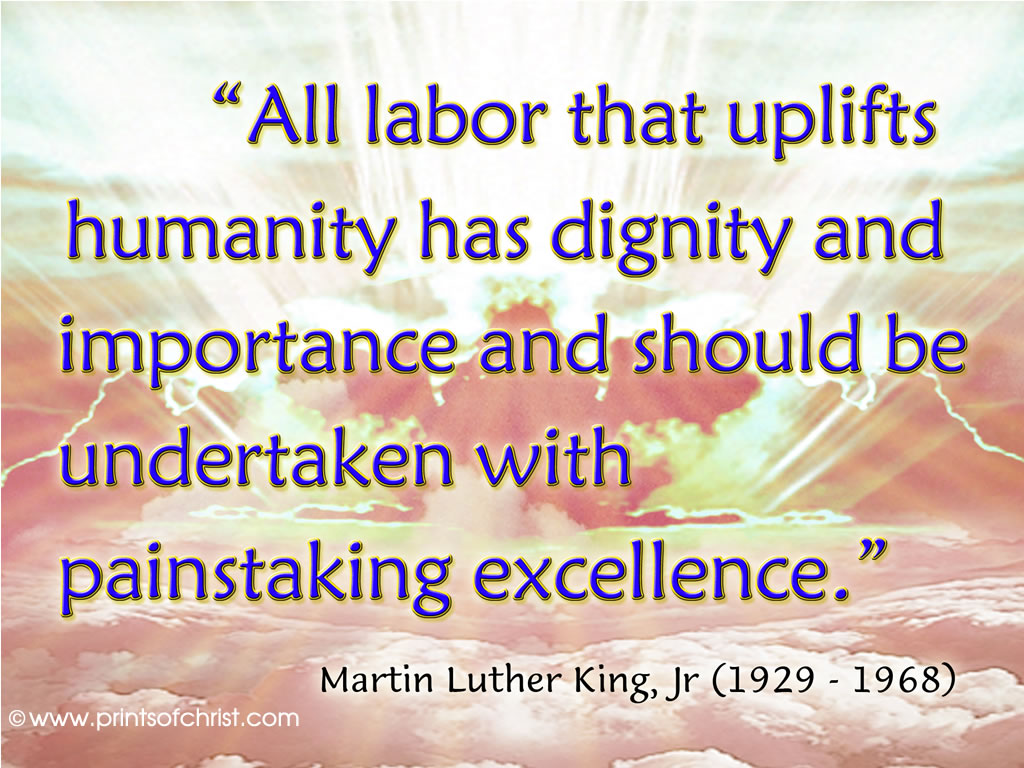 Martin Luther King on Working
