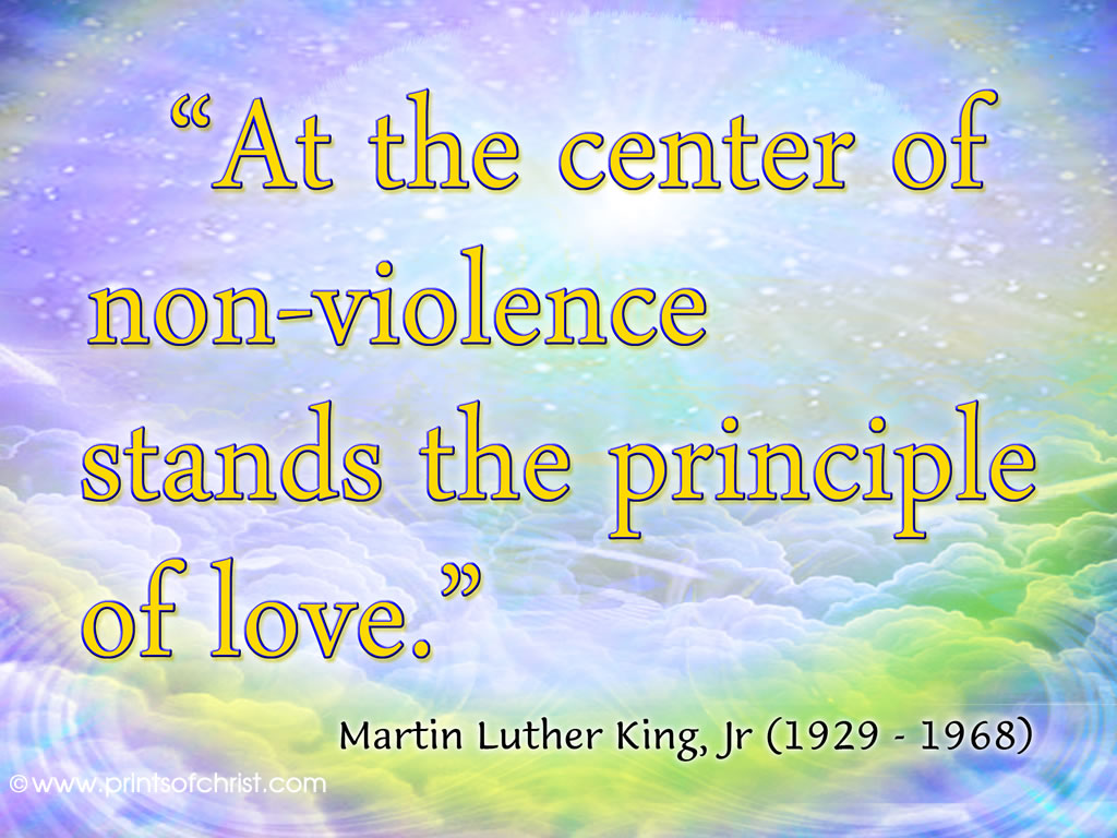 Martin Luther Principles of Love and Non Violence