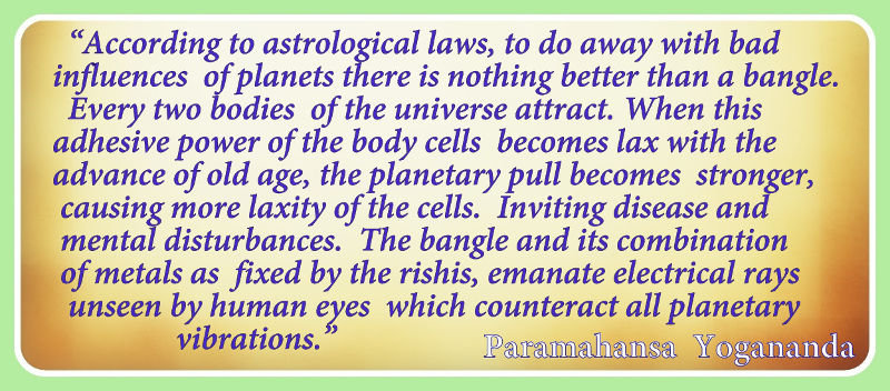 Quote by Paramahansa Yogananda on astrological laws and the benefits of wearing a bangle.