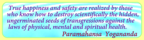 Paramahansa Yogananda quote on realizing true happiness and safety