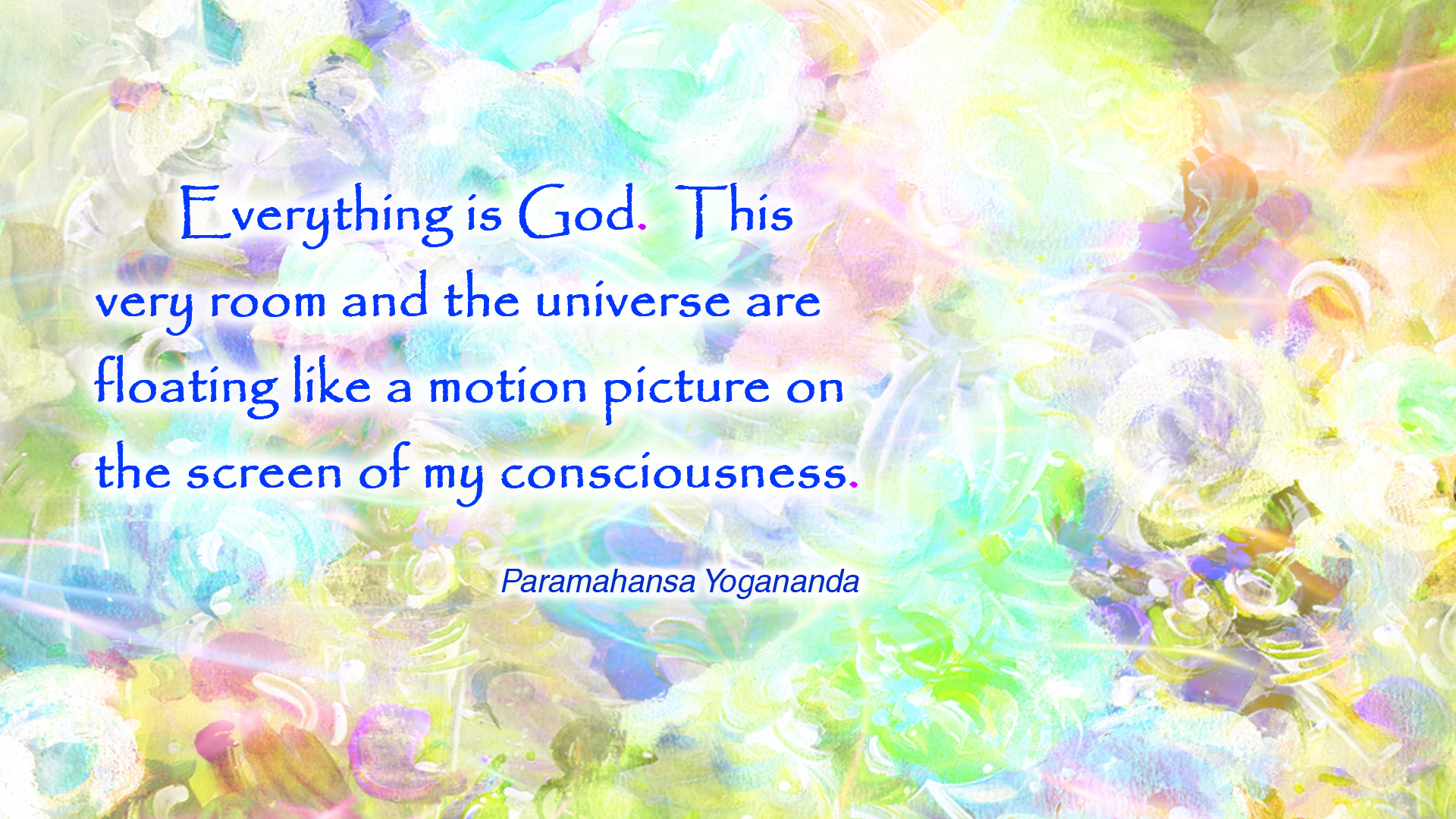 Yogananda everything is God wallpaper