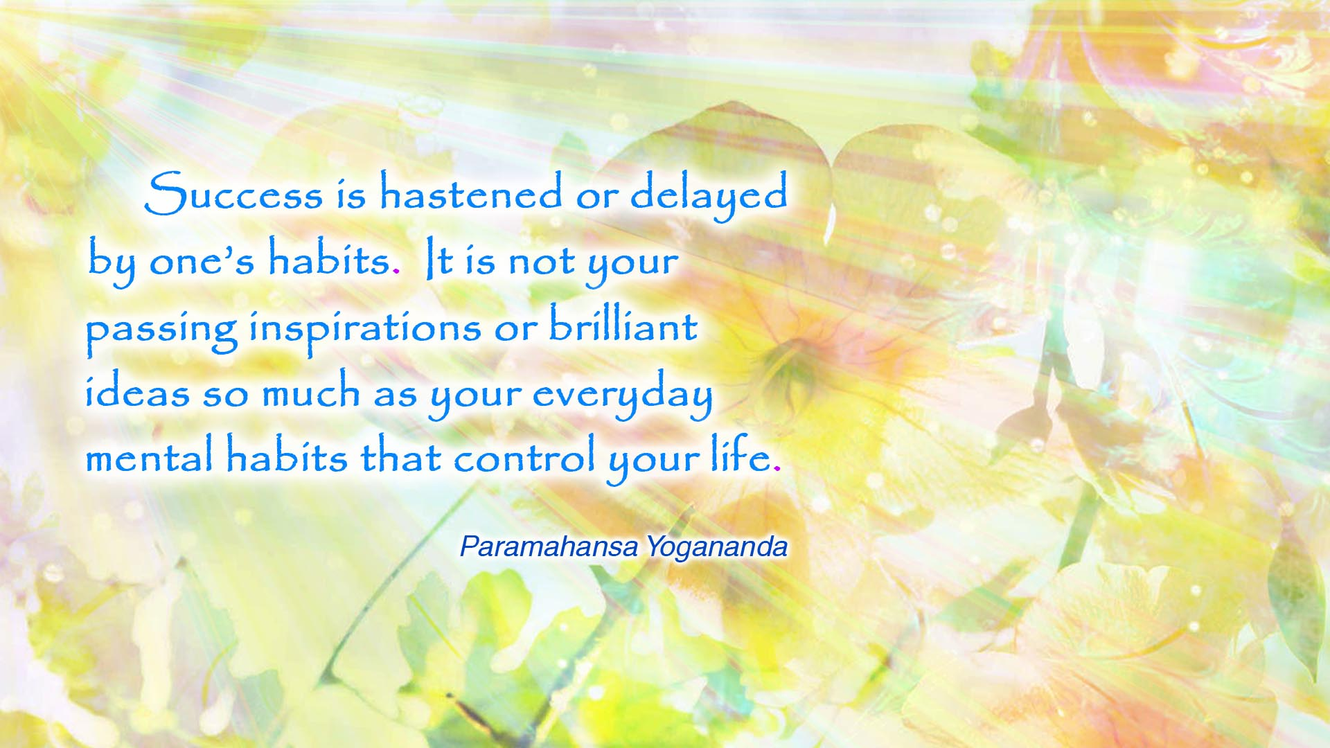 Yogananda habits wallpaper