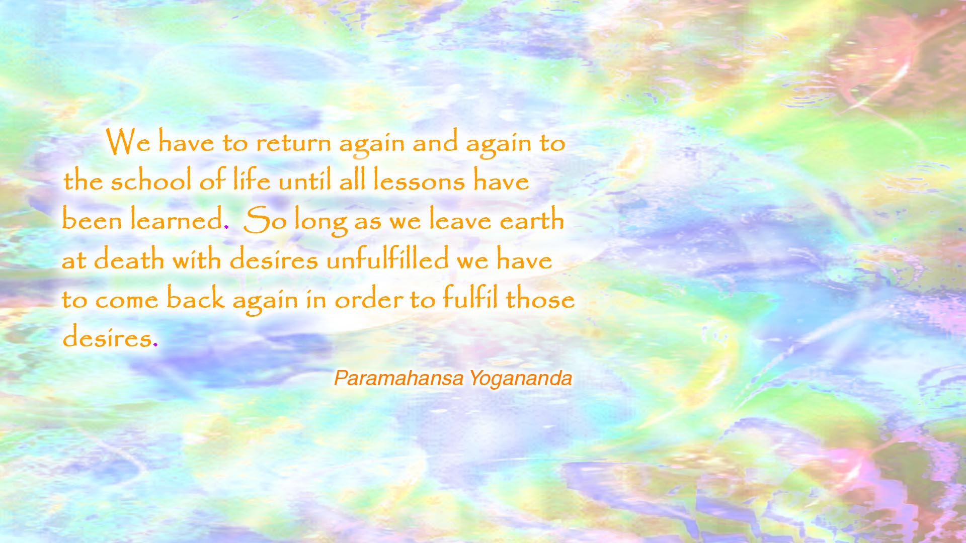 Yogananda school of life wallpaper